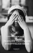 """""""Familien Troutmans eventyrlige reise"""" av Miriam Toews"""