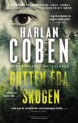 """""""Gutten fra skogen"""" av Harlan Coben"""