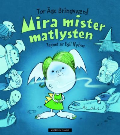"""""""Mira mister matlysten"""" av Tor Åge Bringsværd"""