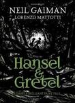 """""""Hansel and Gretel"""" av Neil Gaiman"""