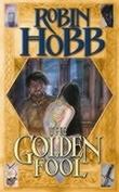 """The golden fool - the tawny man II"" av Robin Hobb"