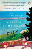 """A sister in my house"" av Linda Olsson"