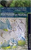 """Successful Decoupage Every Time!: - From Patioelf on Youtube"" av Patti Elhoff"