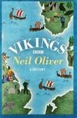 """""""Vikings - a history"""" av Neil Oliver"""