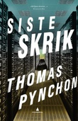 """Siste skrik"" av Thomas Pynchon"