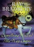 """Something Wicked This Way Comes"" av Ray Bradbury"