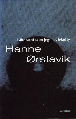 """""""Like sant som jeg er virkelig"""" av Hanne Ørstavik"""