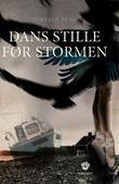 """""""Dans stille før stormen - roman"""" av Torvald Sund"""