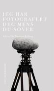"""""""Jeg har fotografert deg mens du sover - roman"""" av Alicia Thi Nguyen Ryberg"""