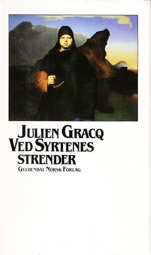 """""""Ved Syrtenes strender"""" av Julien Gracq"""