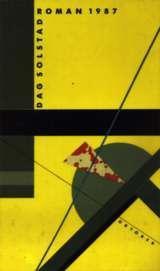 """""""Roman 1987"""" av Dag Solstad"""