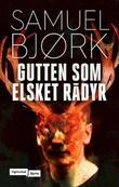 """""""Gutten som elsket rådyr"""" av Samuel Bjørk"""