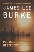 """""""Pegasus descending"""" av James Lee Burke"""