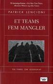 """""""Et teams fem mangler en fabel om lederskap"""" av Patrick Lencioni"""