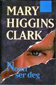"""""""Noen ser deg"""" av Mary Higgins Clark"""