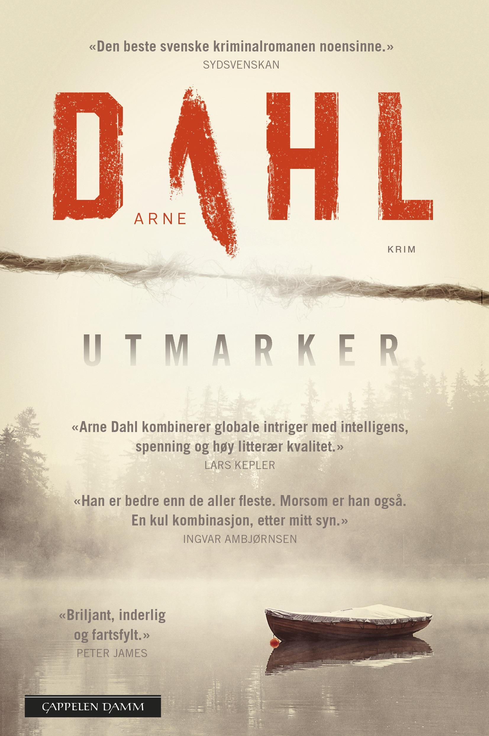 """""""Utmarker"""" av Arne Dahl"""