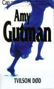 """""""Tvilsom død"""" av Amy Gutman"""