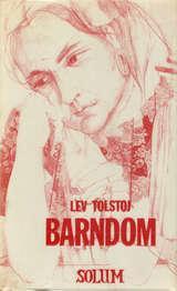 """""""Barndom"""" av Lev N. Tolstoj"""