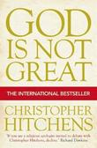 """God is Not Great How Religion Poisons Everything"" av Christopher Hitchens"