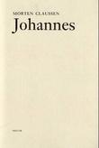"""""""Johannes - en lidenskaps historie"""" av Morten Claussen"""