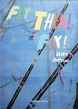 """""""Fly, Thea, fly!"""" av Bente Bratlund"""