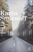 """""""Jeg dro ned til bror"""" av Karin Smirnoff"""