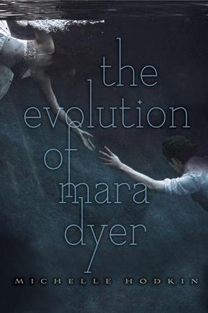 """The Evolution of Mara Dyer"" av Michelle Hodkin"