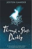 """Through a glass, darkly"" av Jostein Gaarder"
