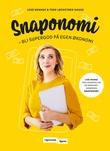 """""""Snaponomi - bli supergod på egen økonomi"""" av Lene Drange"""