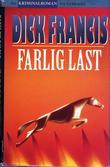 """""""Farlig last"""" av Dick Francis"""