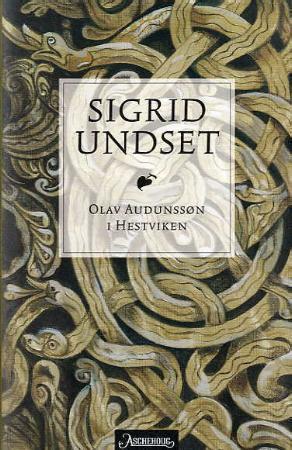 """""""Olav Audunssøn i Hestviken"""" av Sigrid Undset"""