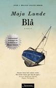 """""""Blå - roman"""" av Maja Lunde"""