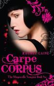 """Carpe Corpus (Morganville Vampires)"" av Rachel Caine"