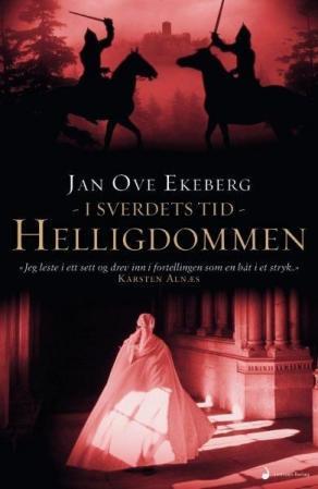 """""""Helligdommen - roman"""" av Jan Ove Ekeberg"""