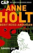 """""""Løvens gap - en Hanne Wilhelmsen-roman"""" av Anne Holt"""
