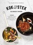 """""""Kok & stek - lær deg alle de beste teknikkene"""" av Kulinarisk akademi"""