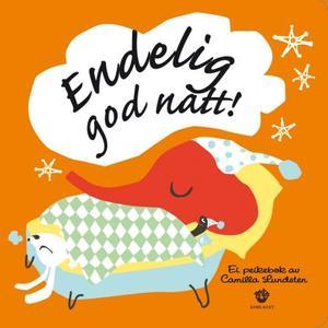 """""""Endelig god natt!"""" av Camilla Lundsten"""