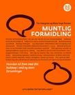"""""""Muntlig formidling - hvordan nå frem med ditt budskap i små og store forsamlinger"""" av Tor Haugnes"""