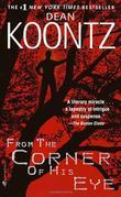 """""""From the Corner of His Eye"""" av Dean Koontz"""