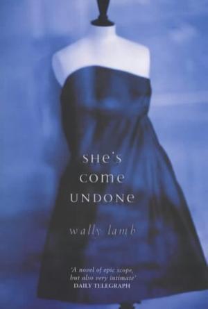 """""""She's come undone"""" av Wally Lamb"""