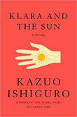 """Klara and the sun"" av Kazuo Ishiguro"