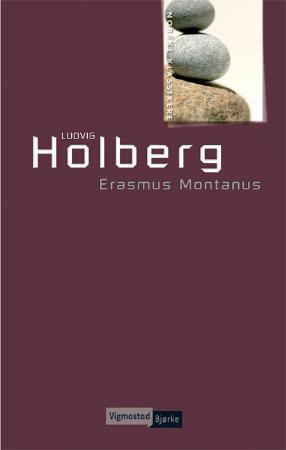 """""""Erasmus Montanus, eller Rasmus Berg - comoedie udi fem akter"""" av Ludvig Holberg"""