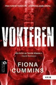 """""""Vokteren"""" av Fiona Cummins"""