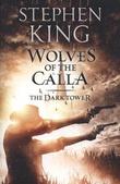 """""""The dark tower V - wolves of the Calla"""" av Stephen King"""