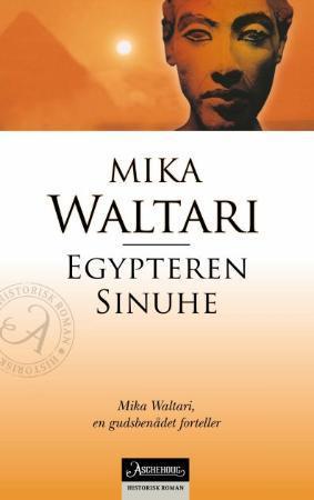 """""""Egypteren Sinuhe"""" av Mika Waltari"""