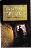 """""""Kambyses tapte hær"""" av Paul Sussman"""
