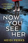 """""""Now you see her"""" av Heidi Perks"""