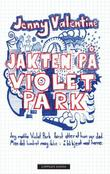 """""""Jakten på Violet Park"""" av Jenny Valentine"""