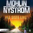 """""""Det siste livet"""" av Peter Mohlin"""