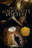 """""""Bibliotekets voktere"""" av Glenn Cooper"""